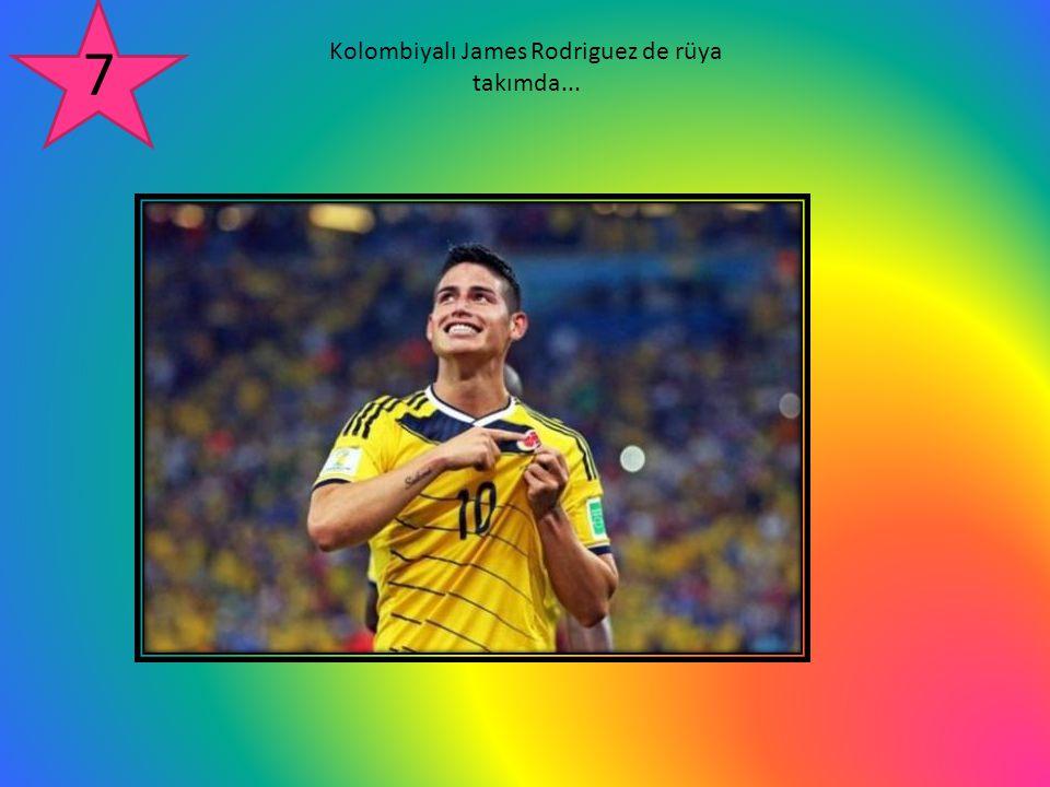 Kolombiyalı James Rodriguez de rüya takımda...