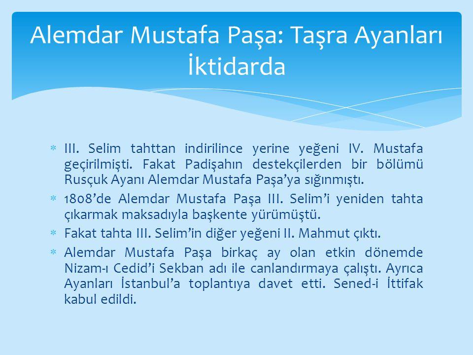 Alemdar Mustafa Paşa: Taşra Ayanları İktidarda
