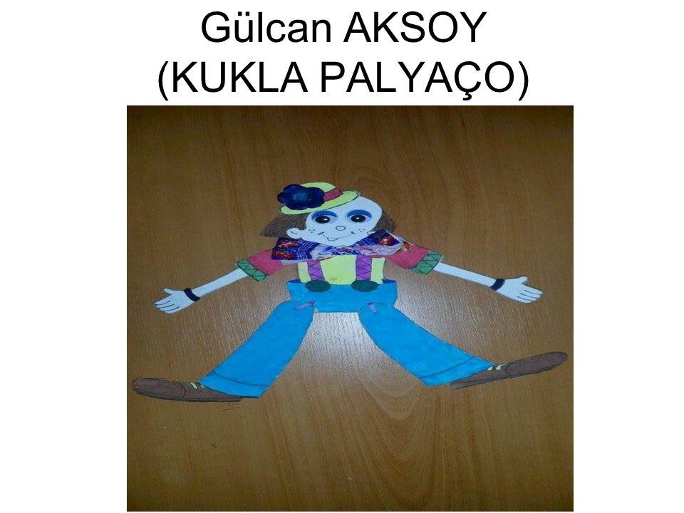Gülcan AKSOY (KUKLA PALYAÇO)