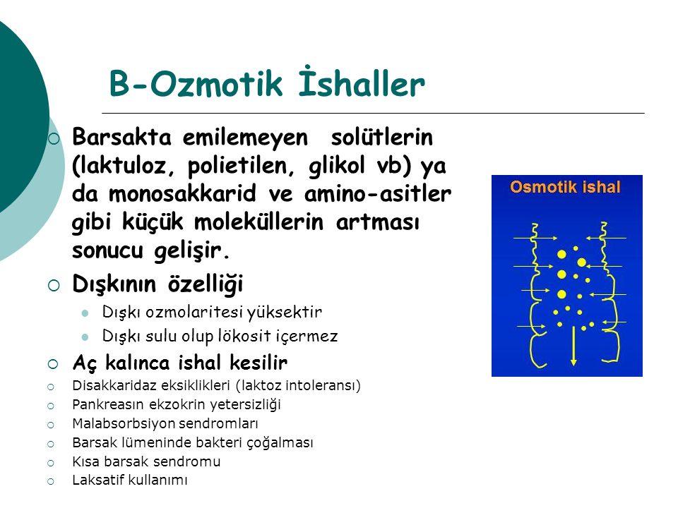 B-Ozmotik İshaller
