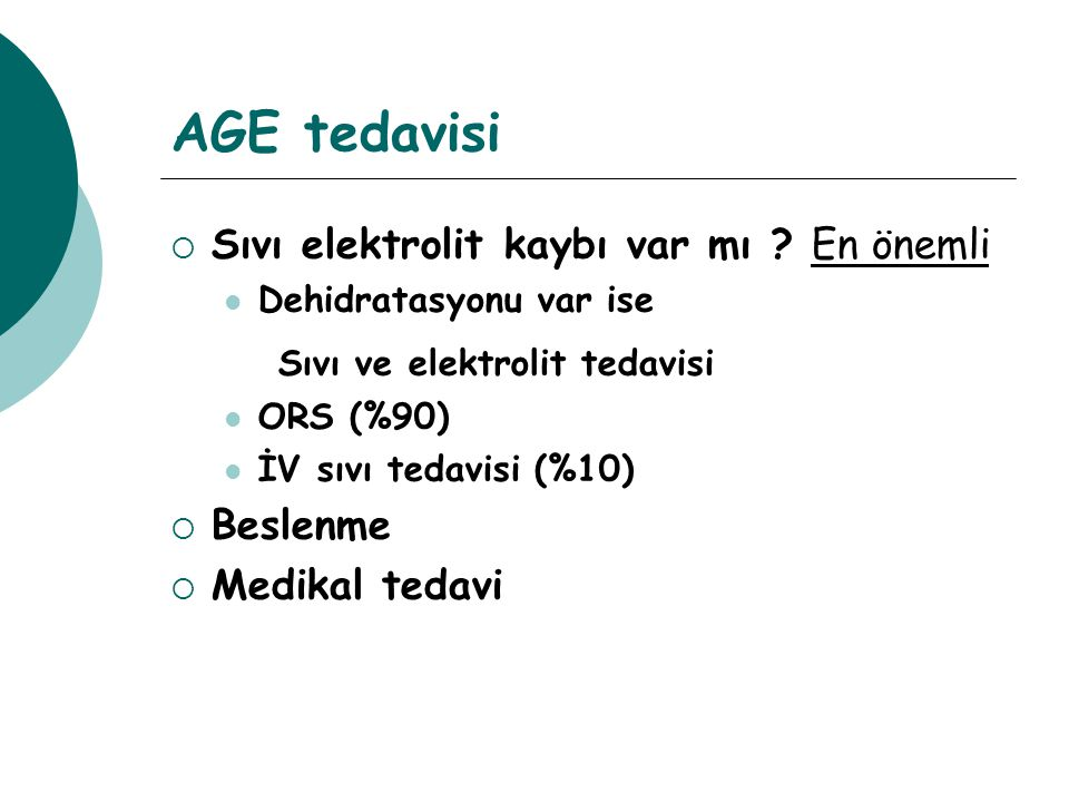 AGE tedavisi Sıvı ve elektrolit tedavisi