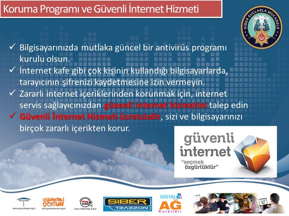 Koruma Programı ve Güvenli İnternet Hizmeti