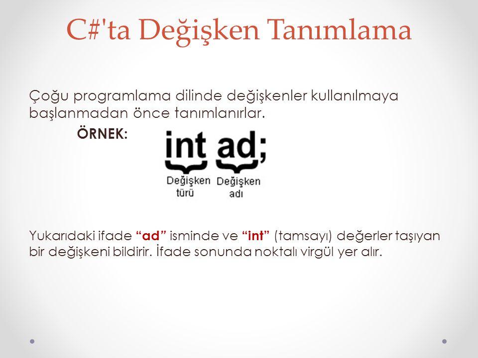 C# ta Değişken Tanımlama