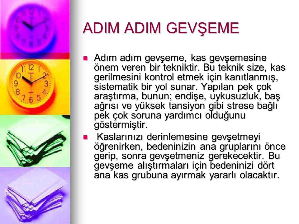 ADIM ADIM GEVŞEME