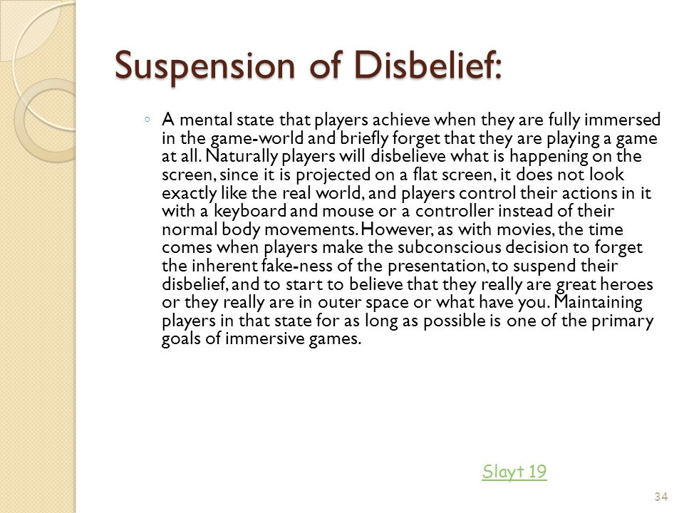 Suspension of Disbelief: