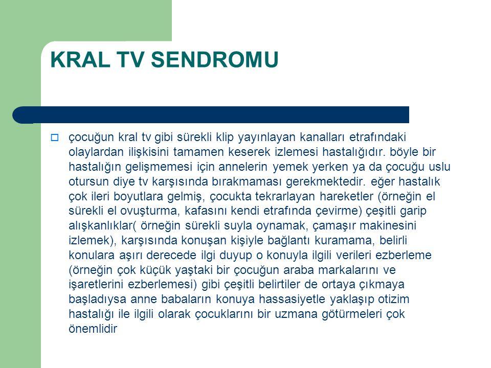 KRAL TV SENDROMU