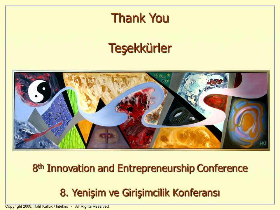 Thank You Teşekkürler 8th Innovation and Entrepreneurship Conference