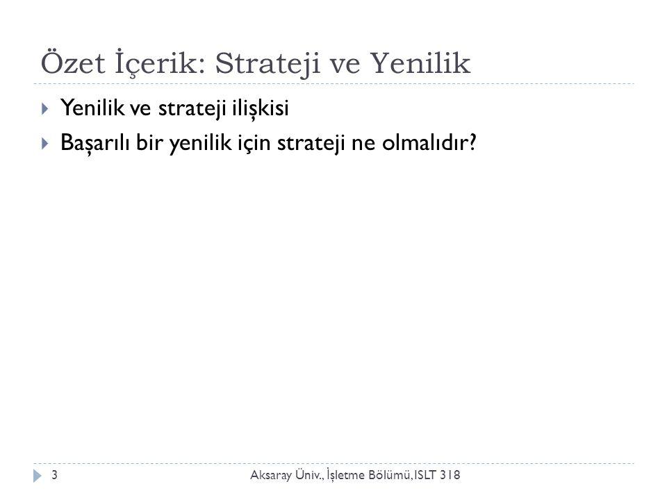 Özet İçerik: Strateji ve Yenilik