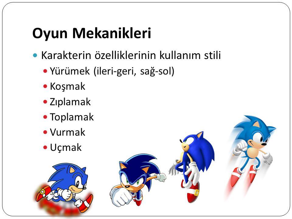 Oyun Mekanikleri Karakterin özelliklerinin kullanım stili