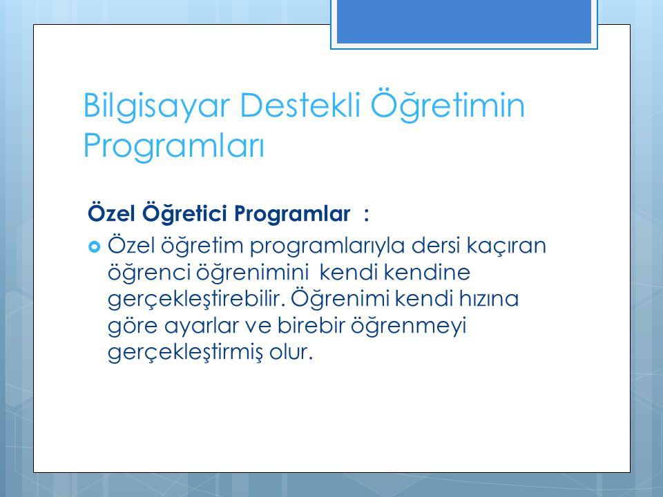 Bilgisayar Destekli Öğretimin Programları