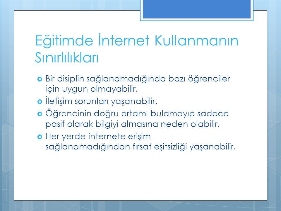 Eğitimde İnternet Kullanmanın Sınırlılıkları