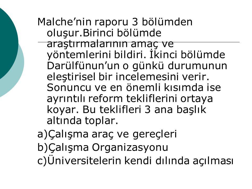 Malche'nin raporu 3 bölümden oluşur