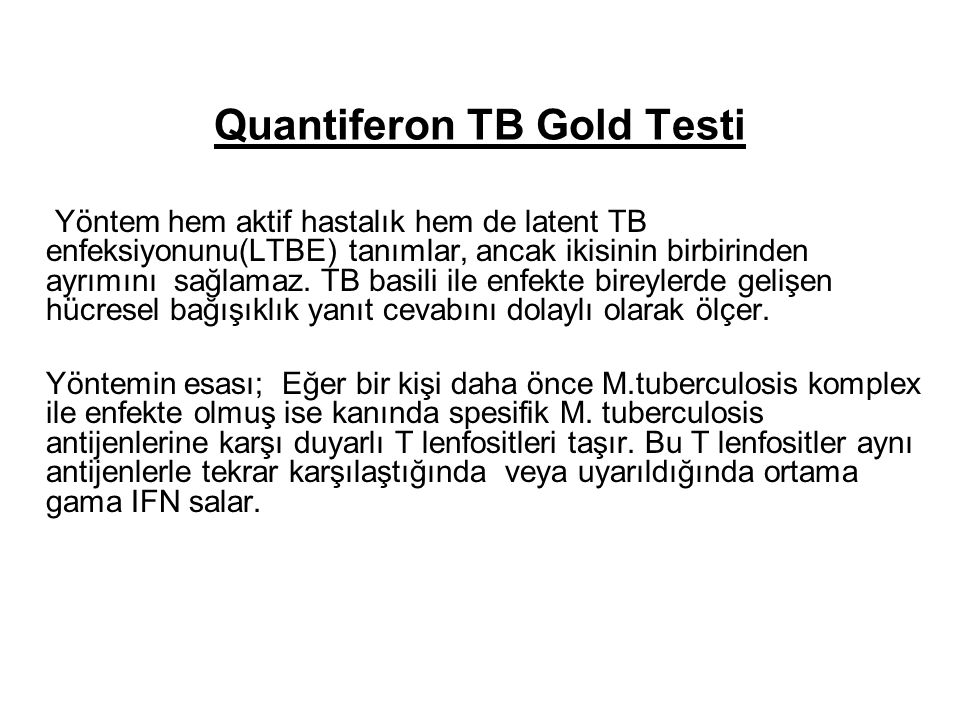 Quantiferon TB Gold Testi
