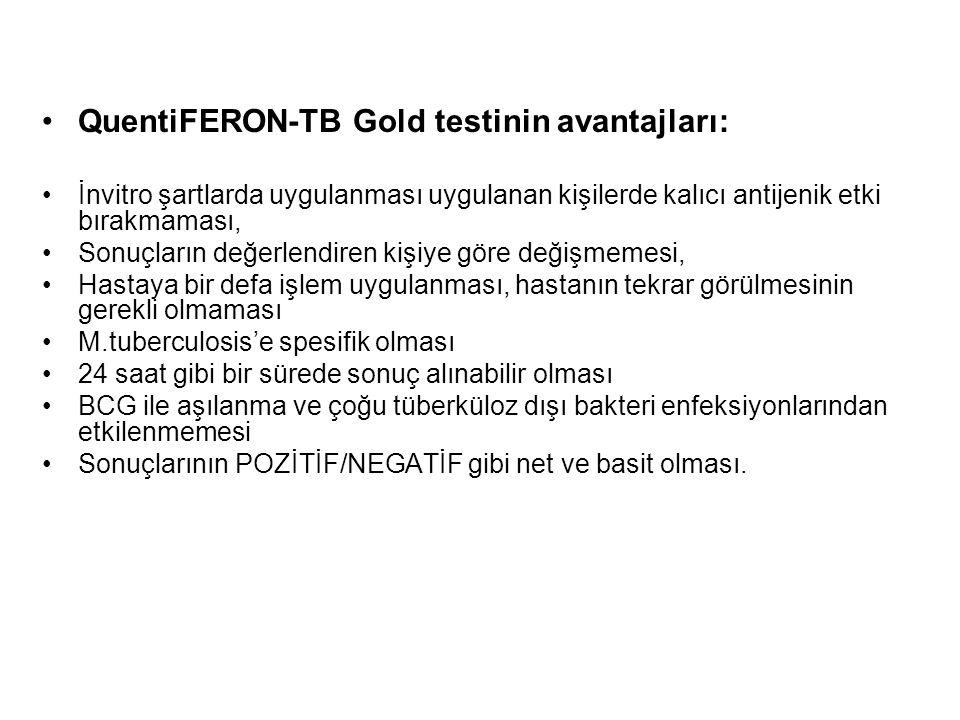 QuentiFERON-TB Gold testinin avantajları: