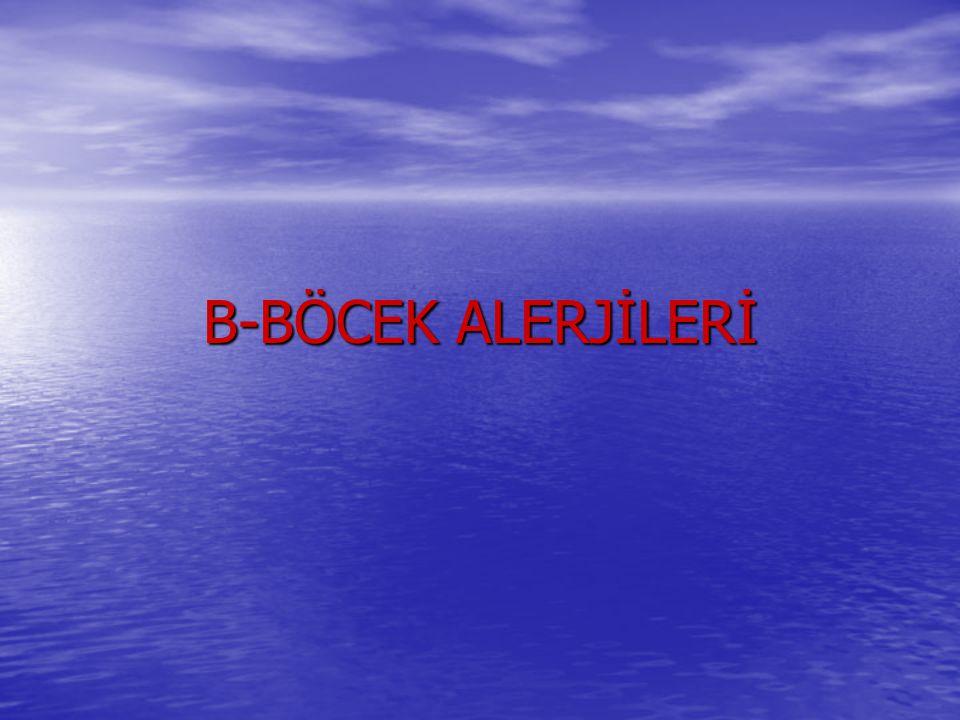 B-BÖCEK ALERJİLERİ