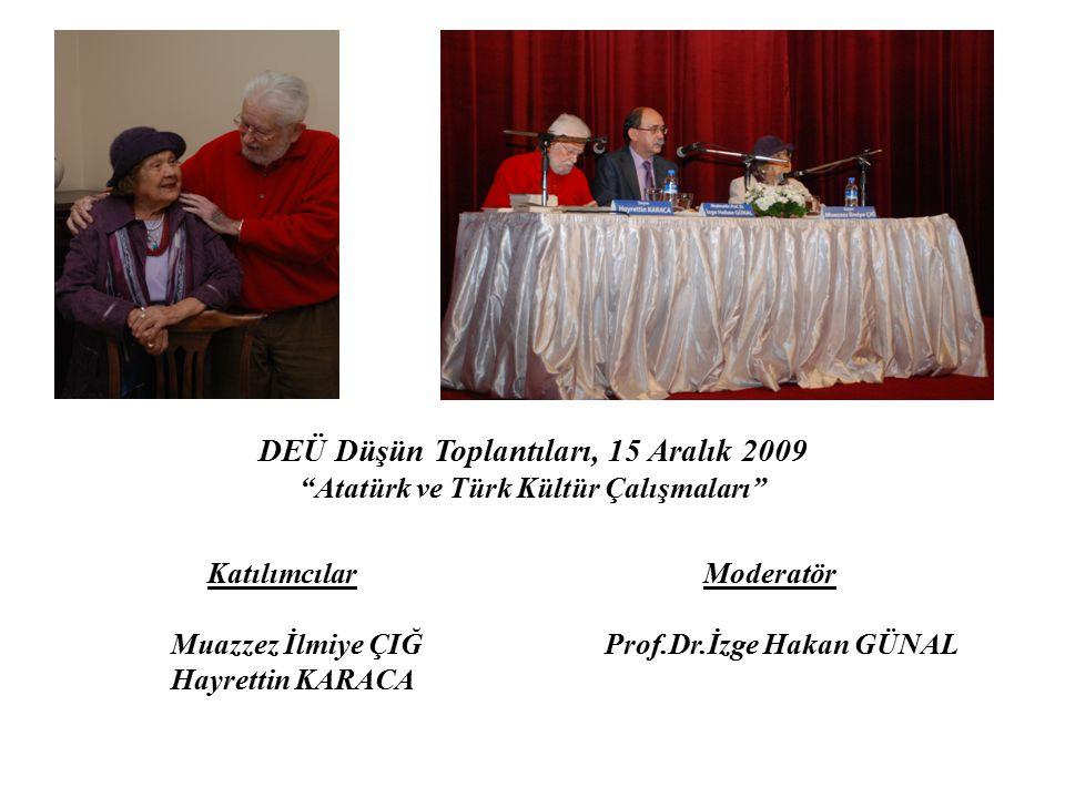 DEÜ Düşün Toplantıları, 15 Aralık 2009