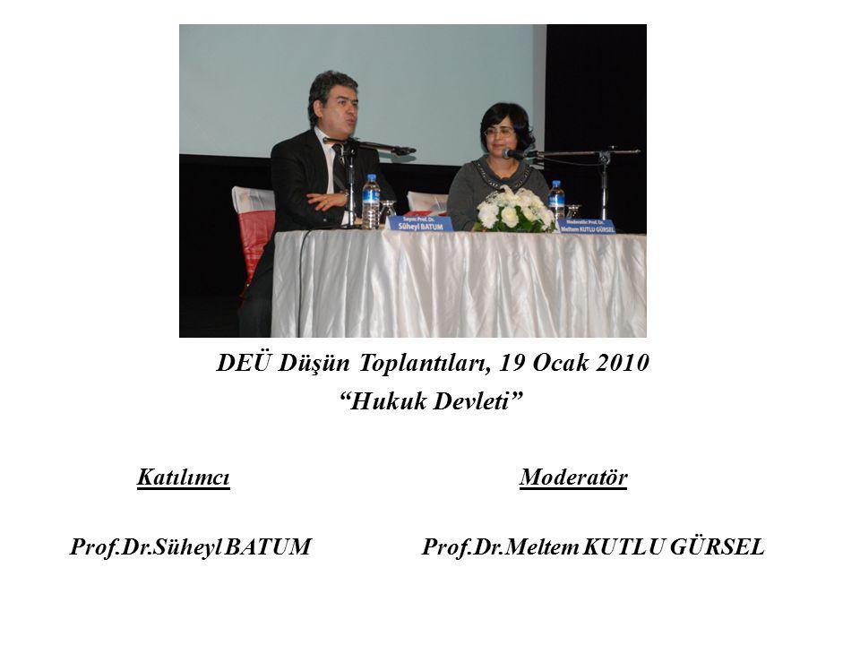 DEÜ Düşün Toplantıları, 19 Ocak 2010