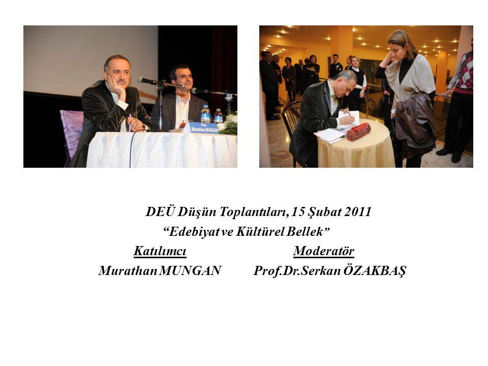 DEÜ Düşün Toplantıları, 15 Şubat 2011 Edebiyat ve Kültürel Bellek