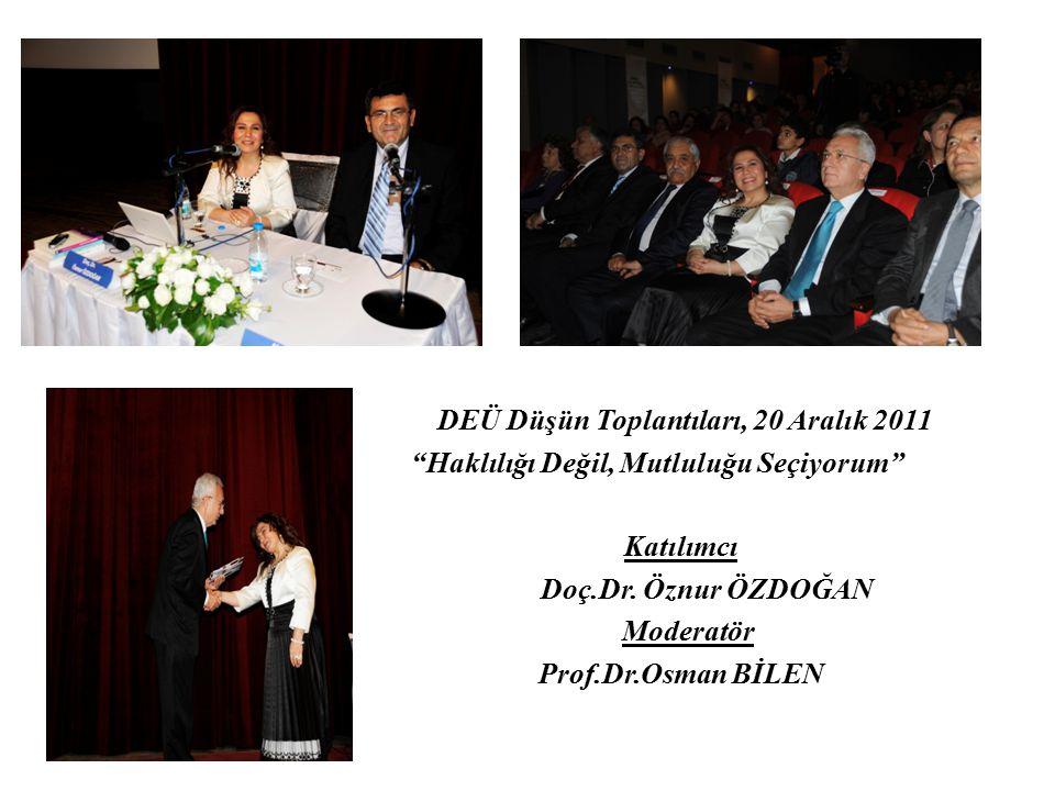 DEÜ Düşün Toplantıları, 20 Aralık 2011