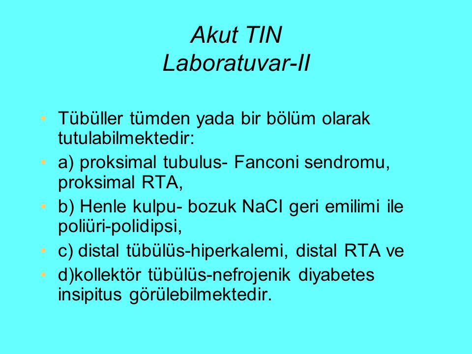 Akut TIN Laboratuvar-II
