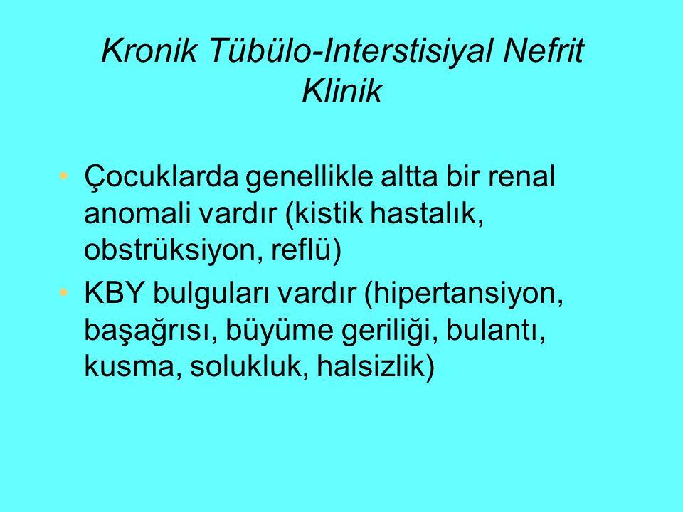Kronik Tübülo-Interstisiyal Nefrit Klinik
