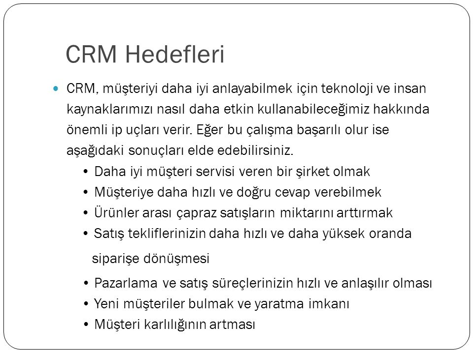 CRM Hedefleri