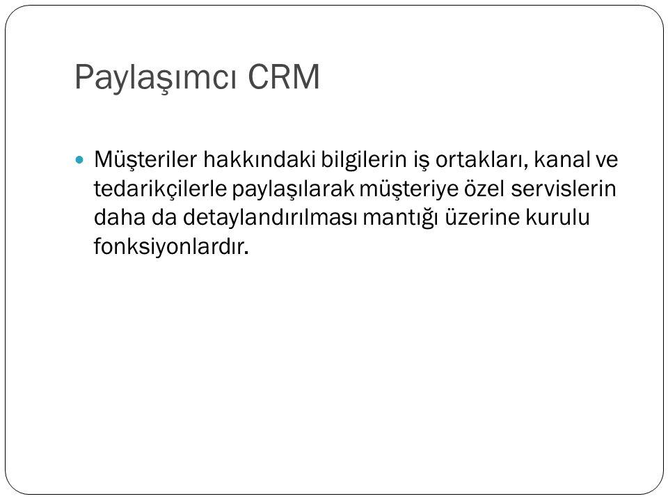 Paylaşımcı CRM