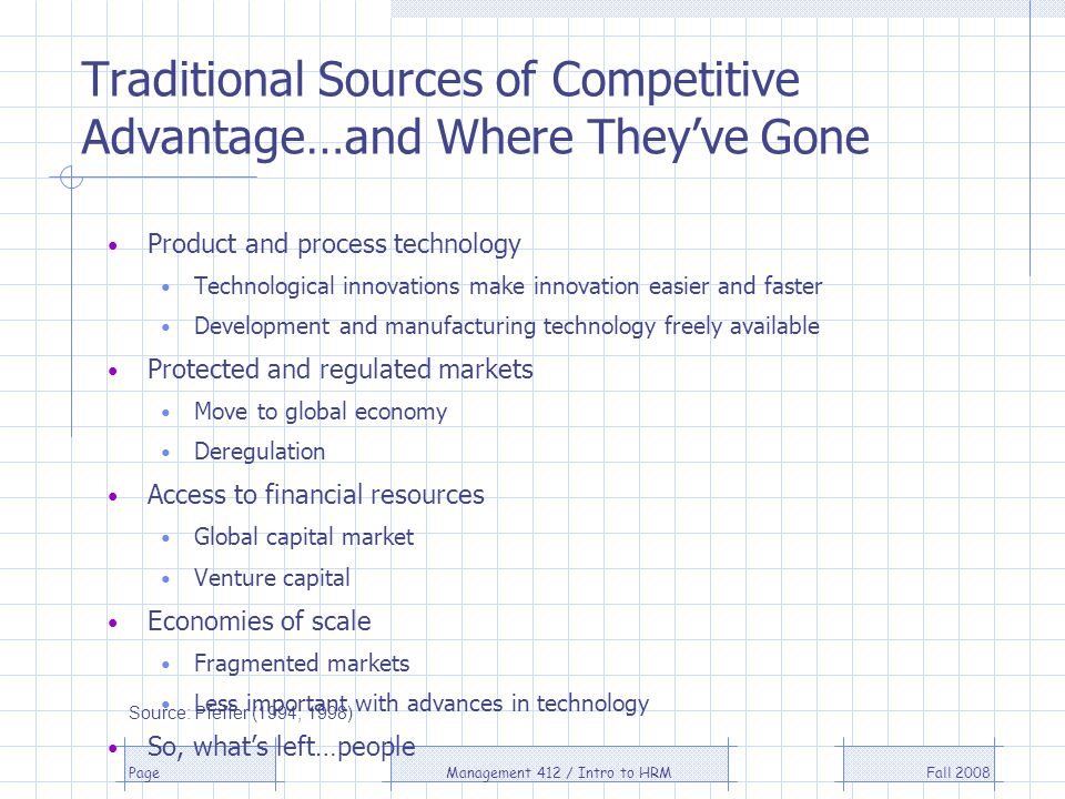 Traditional Sources of Competitive Advantage…and Where They've Gone