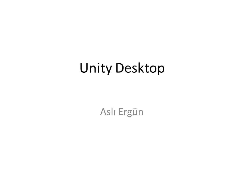 Unity Desktop Aslı Ergün