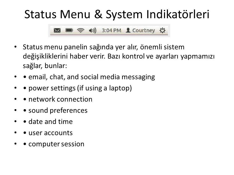 Status Menu & System Indikatörleri