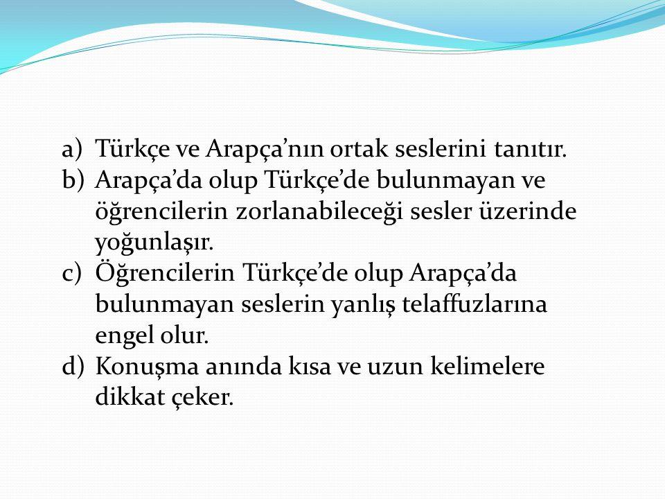 Türkçe ve Arapça'nın ortak seslerini tanıtır.