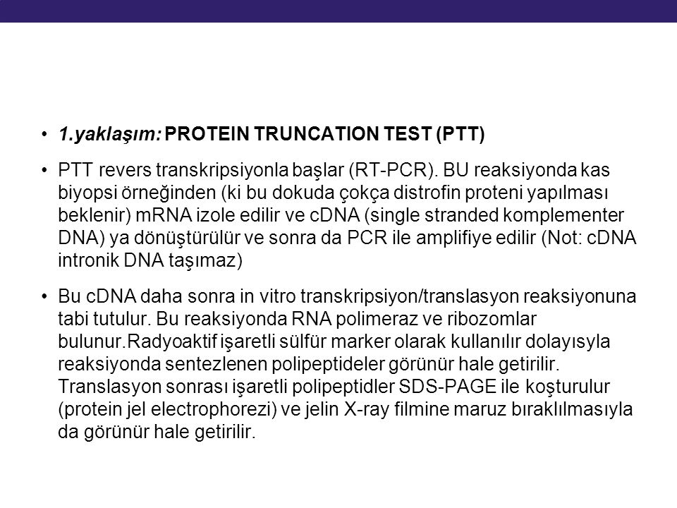 1.yaklaşım: PROTEIN TRUNCATION TEST (PTT)