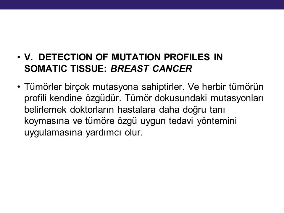 V. DETECTION OF MUTATION PROFILES IN SOMATIC TISSUE: BREAST CANCER
