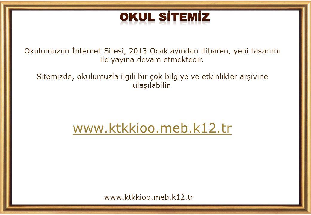 www.ktkkioo.meb.k12.tr OKUL SİTEMİZ