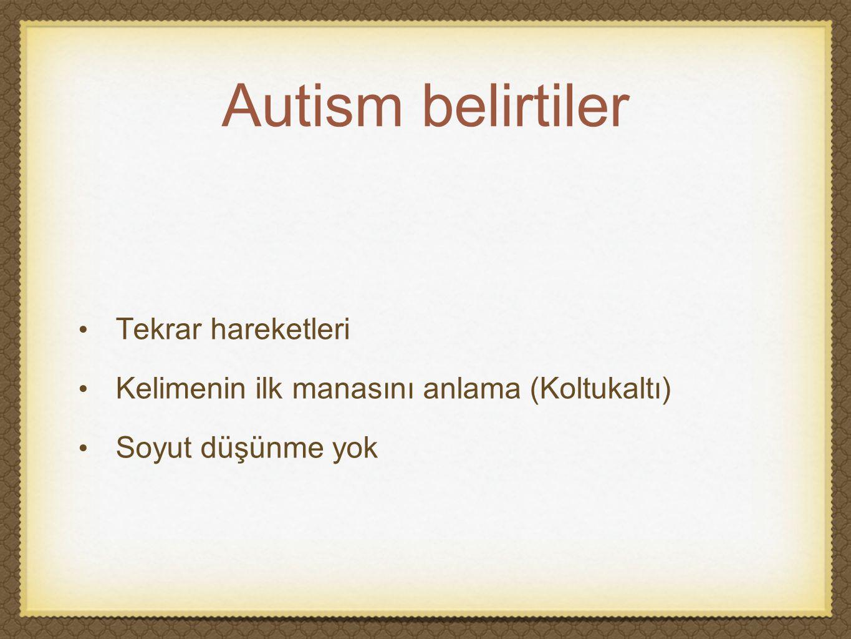 Autism belirtiler Tekrar hareketleri