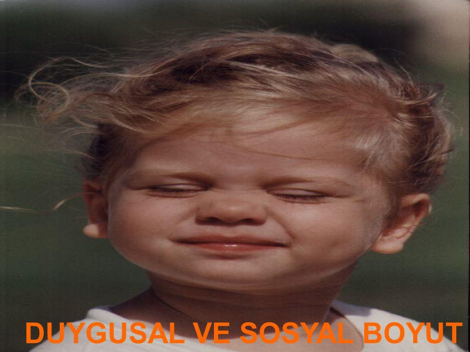 DUYGUSAL VE SOSYAL BOYUT