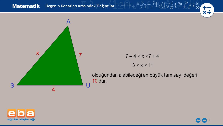 A x 7 S U 4 7 – 4 < x <7 + 4 3 < x < 11