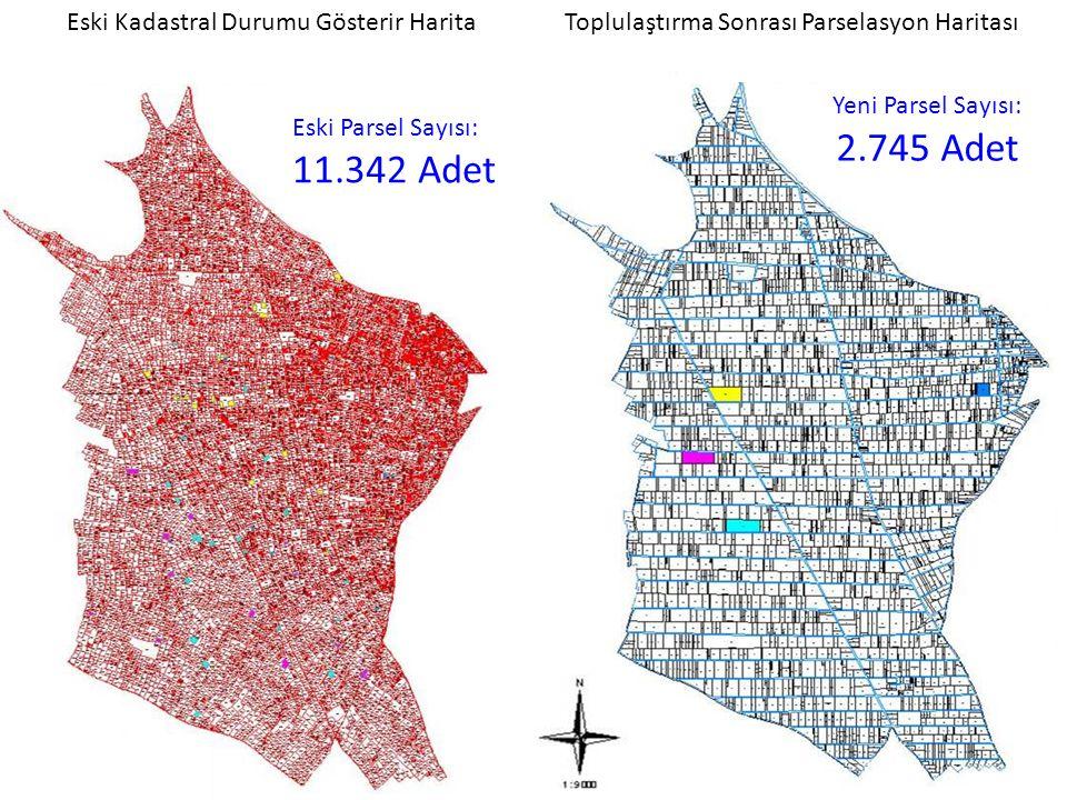 2.745 Adet 11.342 Adet Eski Kadastral Durumu Gösterir Harita