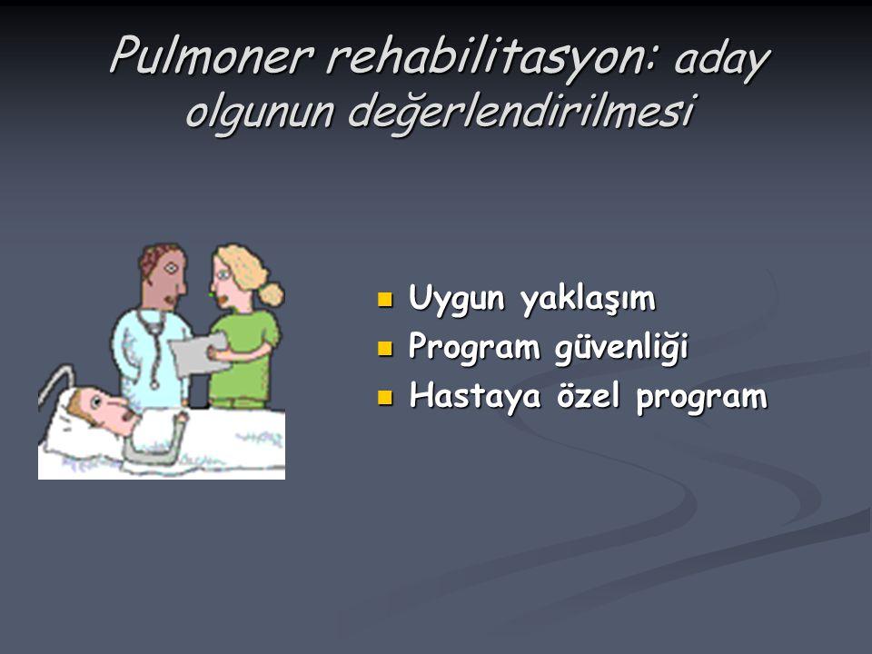 Pulmoner rehabilitasyon: aday olgunun değerlendirilmesi