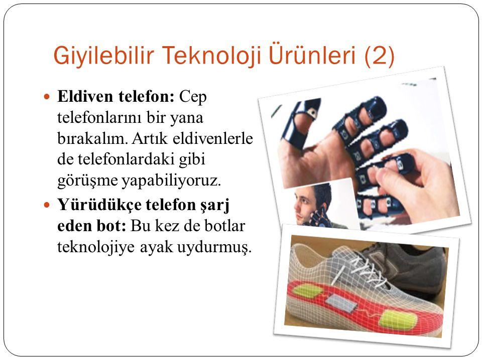 Giyilebilir Teknoloji Ürünleri (2)