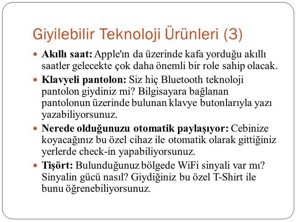 Giyilebilir Teknoloji Ürünleri (3)