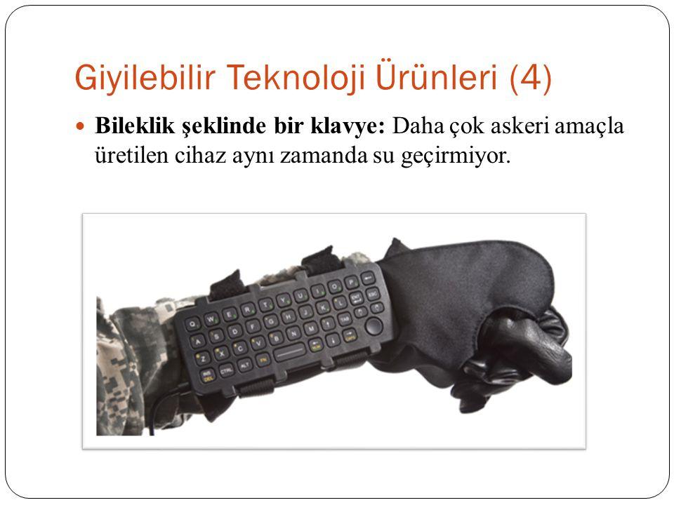 Giyilebilir Teknoloji Ürünleri (4)