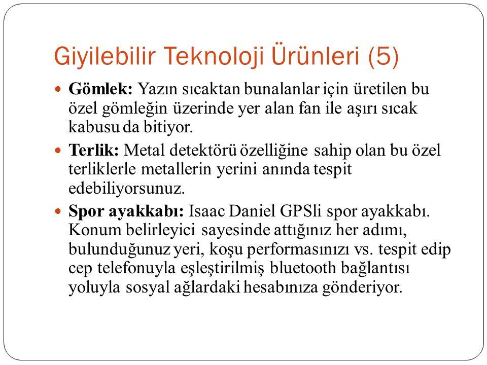 Giyilebilir Teknoloji Ürünleri (5)