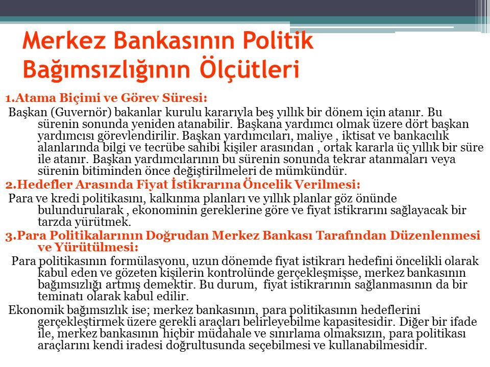 Merkez Bankasının Politik Bağımsızlığının Ölçütleri