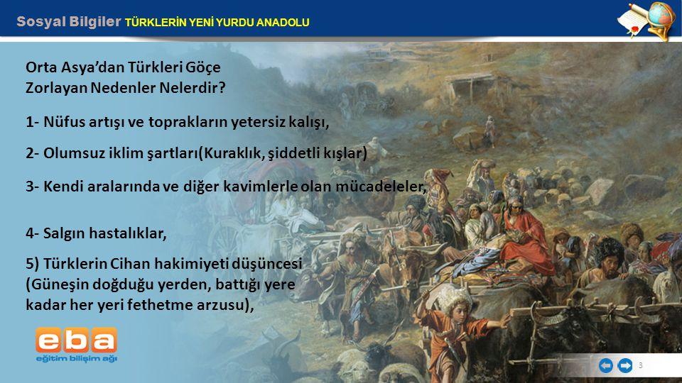 Orta Asya'dan Türkleri Göçe Zorlayan Nedenler Nelerdir