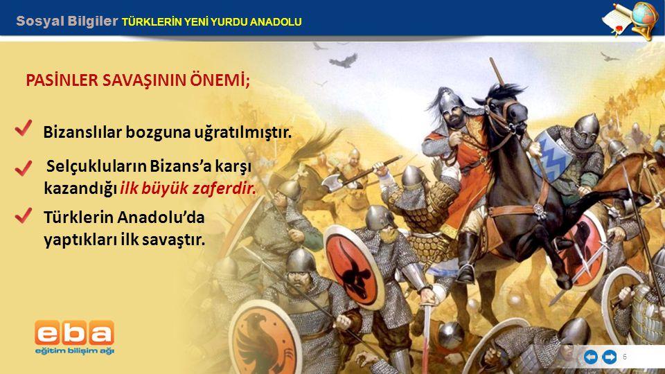 PASİNLER SAVAŞININ ÖNEMİ;