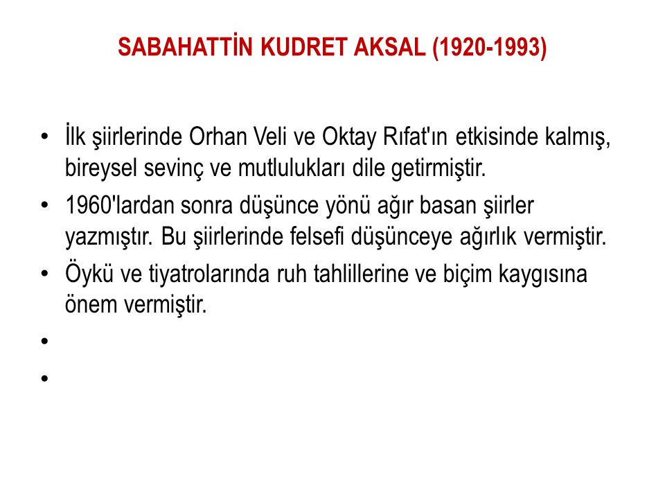 SABAHATTİN KUDRET AKSAL (1920-1993)