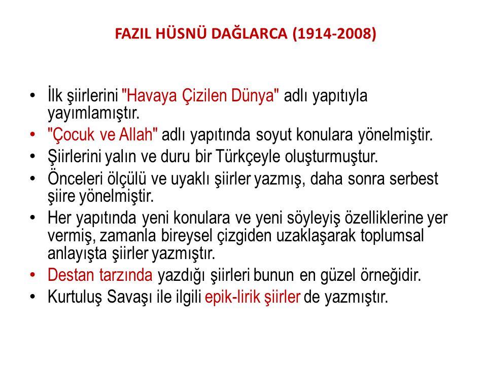 FAZIL HÜSNÜ DAĞLARCA (1914-2008)