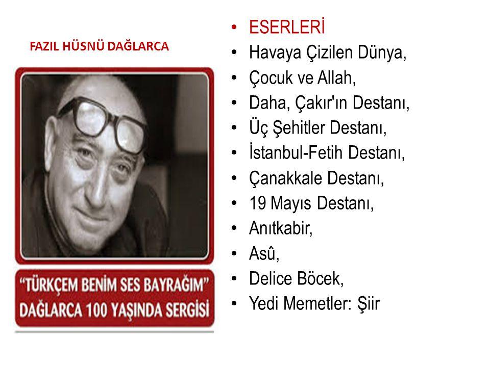 İstanbul-Fetih Destanı, Çanakkale Destanı, 19 Mayıs Destanı,