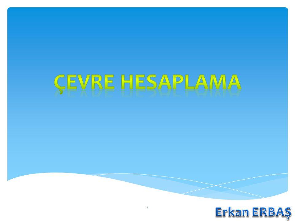 Çevre hesaplama Erkan ERBAŞ